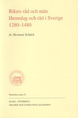 Rikets råd och män Herredag och råd i Sverige 1280-1480