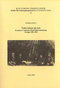 Tiden börjar på nytt En analys av samernas etnopolitiska mobilisering i Sverige 1900-1950