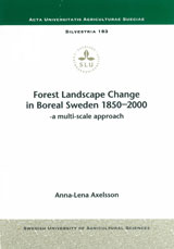 Forest Landscape Change in Boreal Sweden 1850-2000 A Multi-Scale Approach