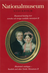 Illustrerad katalog över svenska och övriga nordiska miniatyrer, del I och II