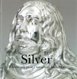 Silver Makt och prakt i barockens Sverige
