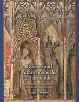 Retabel und Altarschreine des 14. Jahrhunderts
