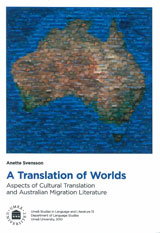 A Translation of Worlds Aspects of Cultural Translation and Australian Migration Literature