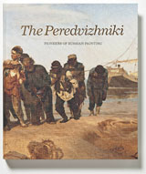The Peredvizhniki Pioneers of Russian Painting