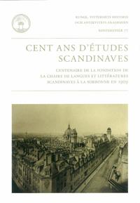 Cent ans d'études scandinaves