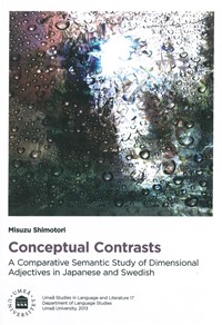 Conceptual Contrasts A Comparative Semantic Study of Dimensional Adjectives in Japanese and Swedish