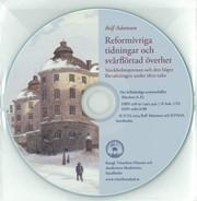 Reformivriga tidningar och svårflörtad överhet - cd-skiva