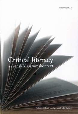Critical literacy i svensk klassrumskontext