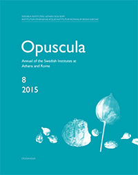 Opuscula 8 | 2015 Annual of the Swedish Institutes at Athens and Rome