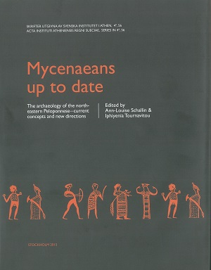 Mycenaeans up to date The archaeology of the north-eastern Peloponnese - current concepts and new directions