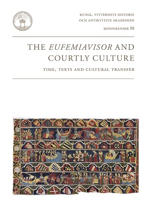 The Eufemiavisor and Courtly Culture