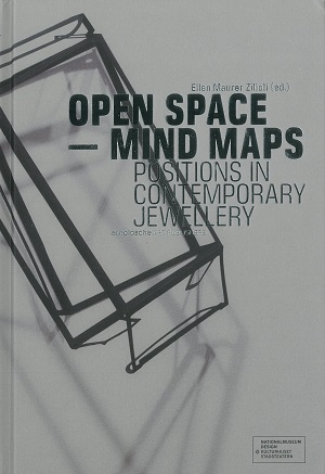 Open Space - Mind Maps Positions in Contemporary Jewellery