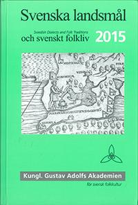 Svenska landsmål och svenskt folkliv 2015