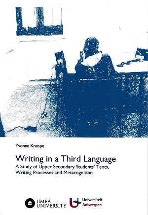 Writing in a Third Language A Study of Upper Secondary Students' Texts, Writing rocesses and Metacognition