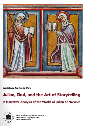 Julian, God and the Art of Storytelling A Narrative Analysis of the Works of Julian of Norwich
