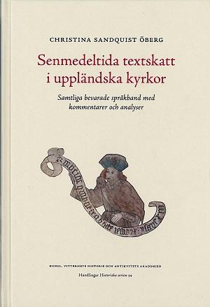 Senmedeltida textskatt i uppländska kyrkor