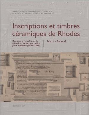 Inscriptions et timbres céramiques de Rhodes Documents recueillis par le médecin et explorateur suédois Johan Hedenborg (1786-1865)