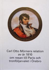 Carl Otto Mörners relation av år 1810