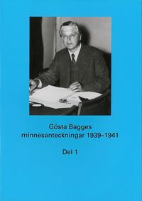 Gösta Bagges minnesanteckningar 1939-1941 del 1