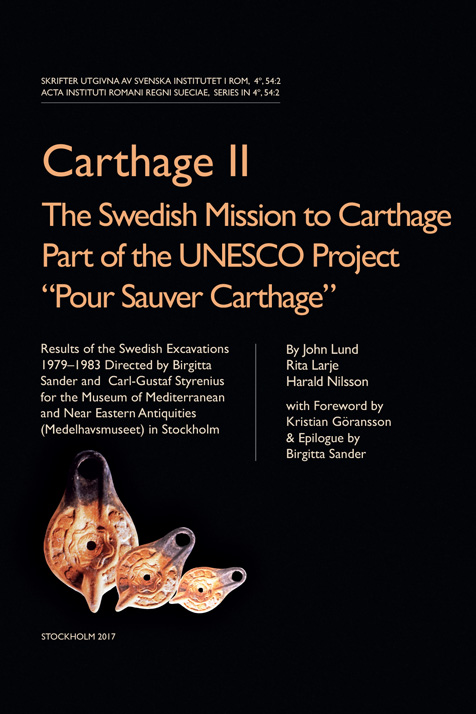 Carthage II: The Swedish Mission to Carthage Part of the UNESCO Project