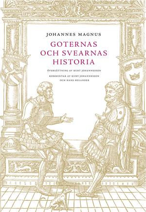 Johannes Magnus - Goternas och svearnas historia, utges i två delar sålda tillsammans