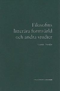 Filosofins litterära formvärld och andra studier