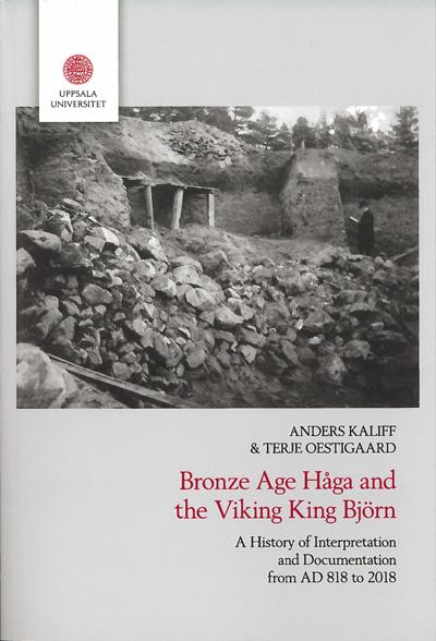 Bronze age Håga and the Viking king Björn