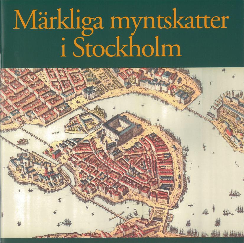 Märkliga myntskatter i Stockholm