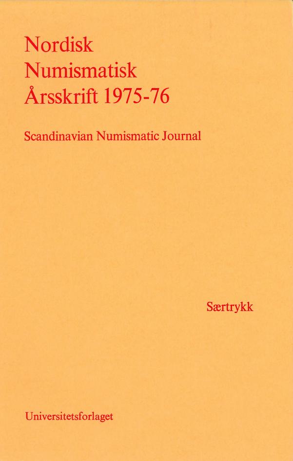 Nordisk Numismatisk Årsskrift 1975-76 (Saertryck)