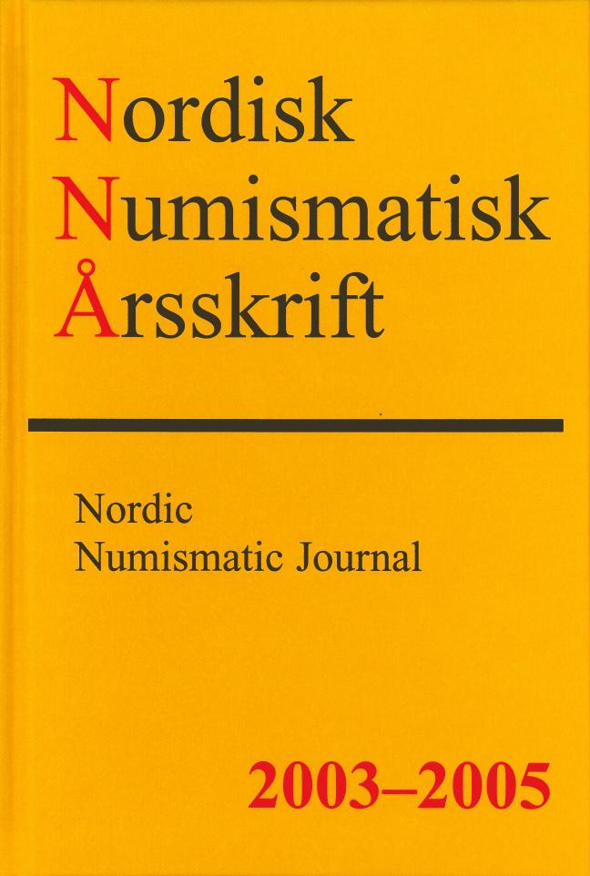Nordisk Numismatisk Årsskrift 2003-2005