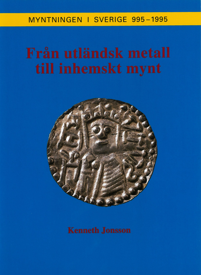 Från utländsk metall till inhemskt mynt