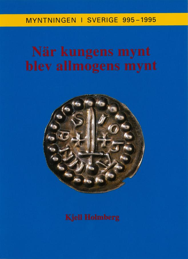 När kungens mynt blev allmogens mynt