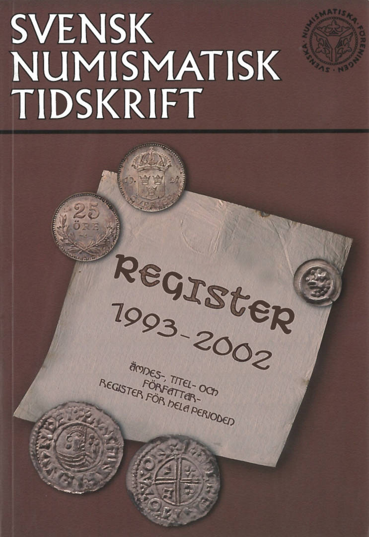 Register över Svensk numismatisk tidskrift 1993-2002