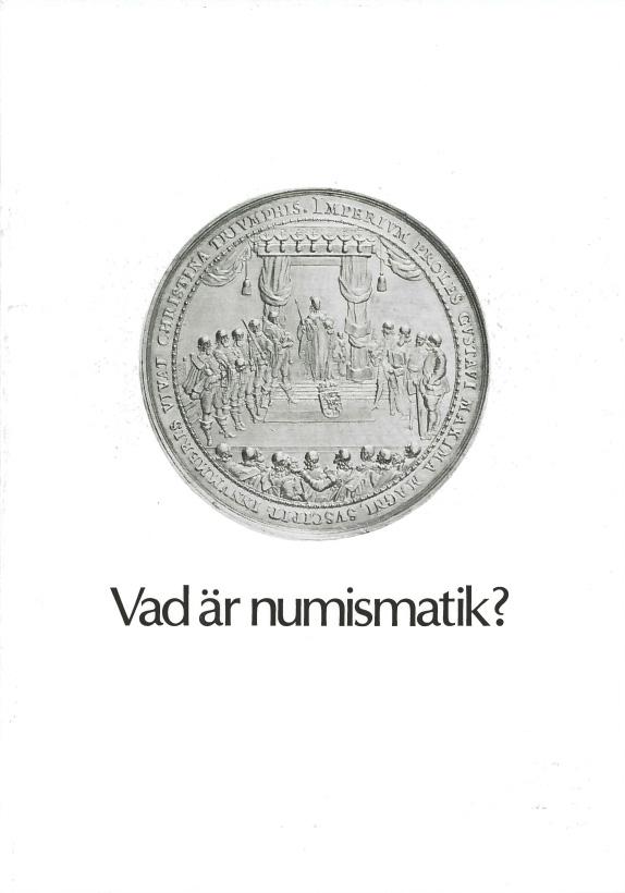 Vad är numismatik?